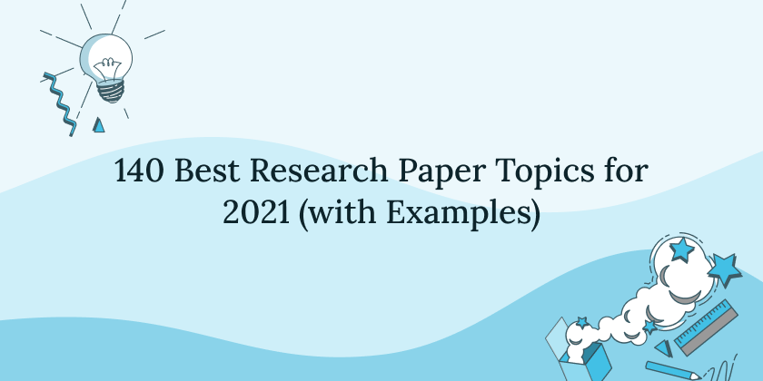 best research paper topics ideas