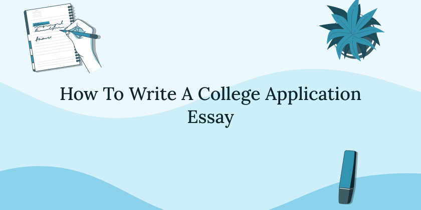 how-to-write-a-college-application-essay
